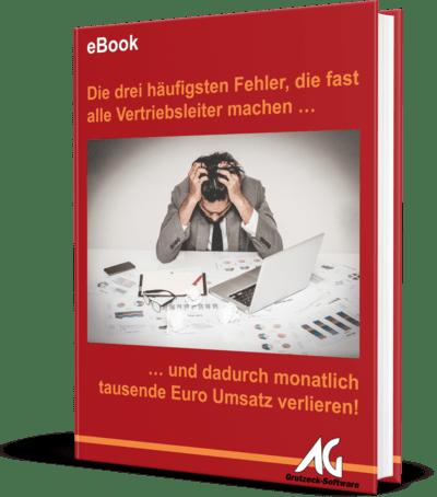 eBook Die drei häufigsten Fehler, die Vertriebsleiter machen ... und dadurch jeden Monat tausende Euros Umsatz verlleren