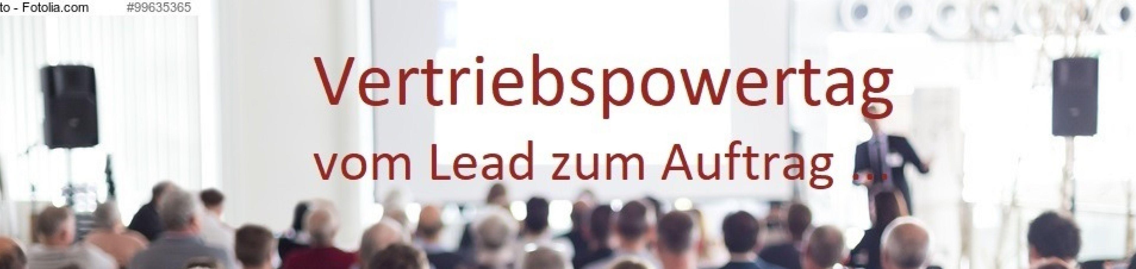 Vertriebspowertag: Vom Lead zum Auftrag
