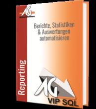 Berichte, Statistiken, Auswertungen automatisieren mit der Reporting Engine von AG-VIP